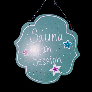 Sauna In Session Sign